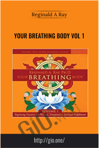 Your Breathing Body VOL 1 – Reginald A Ray