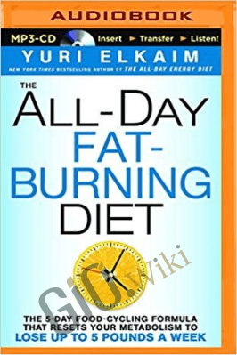 The Al-Day Fat-Burning Diet – Yuri Elkaim