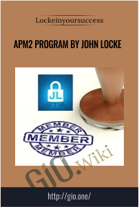 apm2 program by John Locke – Lockeinyoursuccess