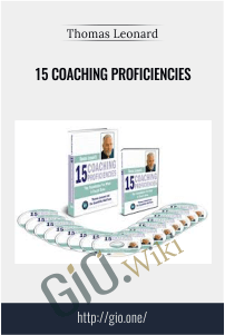 15 Coaching Proficiencies – Thomas Leonard