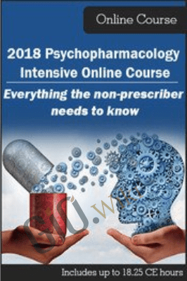 2018 Psychopharmacology Intensive Online Course: Everything the Non-Prescriber Needs to Know - Perry W. Buffington