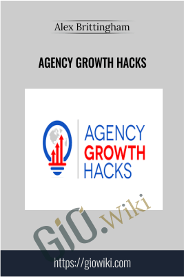 Agency Growth Hacks - Alex Brittingham