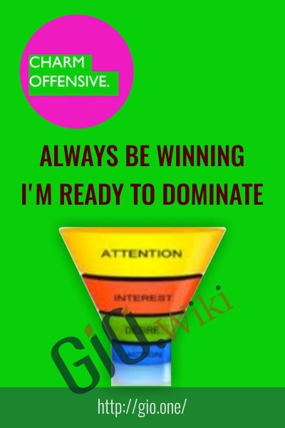 Always Be Winning - I'm Ready To Dominate