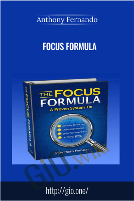 Focus Formula – Anthony Fernando