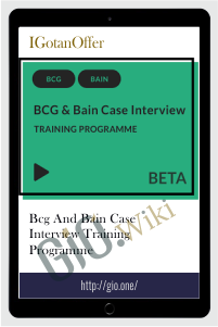 BCG and Bain Case Interview Training Programme - IGotanOffer