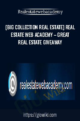 [BIG Collection Real Estate] Real Estate Web Academy – Great Real Estate Giveaway - Realestatewebacademy