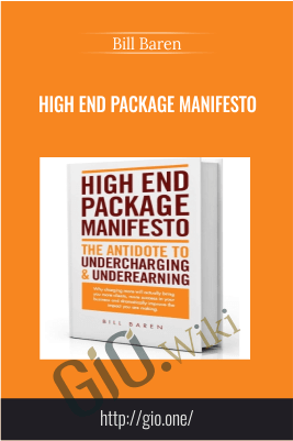 High End Package Manifesto – Bill Baren