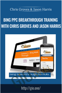 Bing PPC Breakthrough Training with Chris Groves and Jason Harris