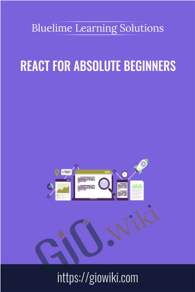 React for Absolute Beginners - Bluelime Learning Solutions