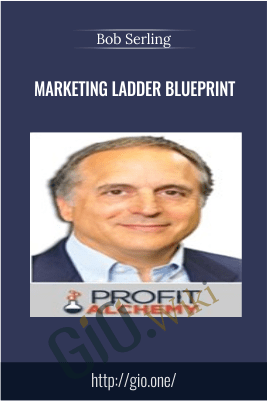 Marketing Ladder Blueprint – Bob Serling
