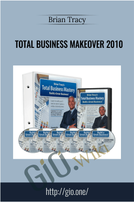 Total Business Makeover 2010 – Brian Tracy