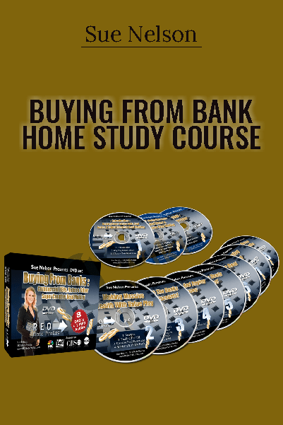 Buying from Bank Home Study Course - Sue Nelson