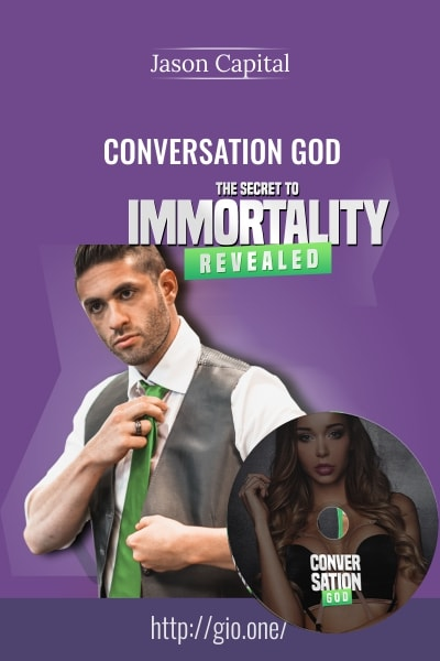 Conversation God – Jason Capital