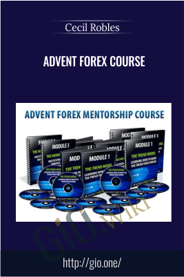 Advent Forex Course – Cecil Robles