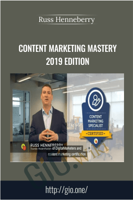 Content Marketing Mastery 2019 Edition - Russ Henneberry