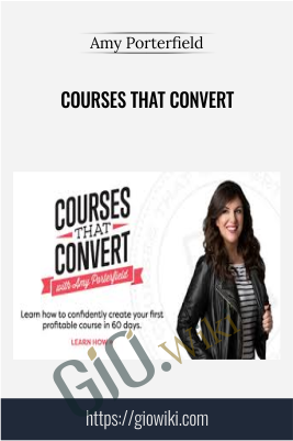Courses That Convert – Amy Porterfield