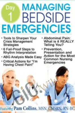 Critical Skills for Managing a Patient in Crisis - Pam Collins