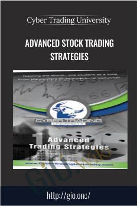 Advanced Stock Trading Strategies – Cyber Trading University