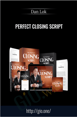 Perfect Closing Script – Dan Lok