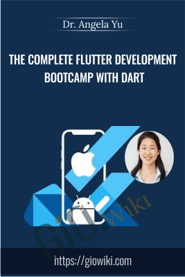 The Complete Flutter Development Bootcamp with Dart - Dr. Angela Yu