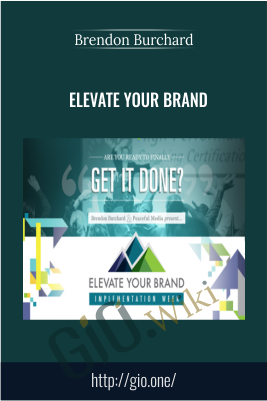 Elevate Your Brand – Brendon Burchard