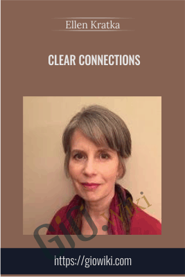 Clear Connections - Ellen Kratka