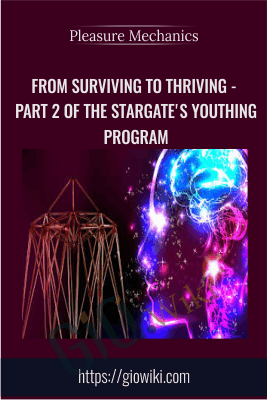 From Surviving to Thriving - Part 2 of The Stargate's Youthing Program - Prageet and Julieanne