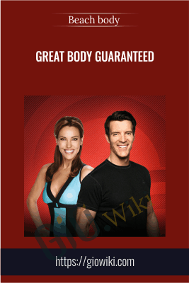 Great Body Guaranteed - Beach body