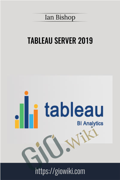 Tableau Server 2019 - Ian Bishop