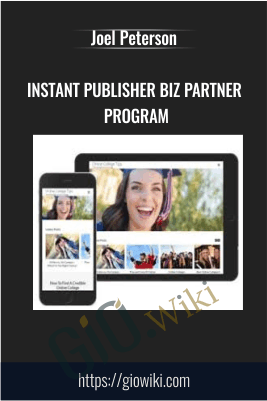 Instant Publisher Biz Partner Program - Joel Peterson