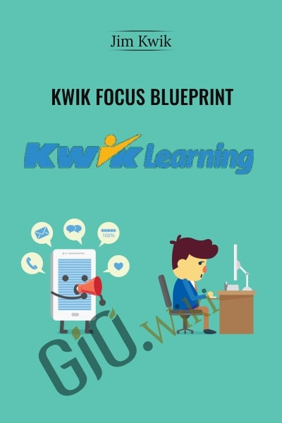 Kwik Focus Blueprint