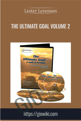 The Ultimate Goal Volume 2 - Lester Levenson