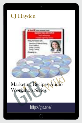 Marketing Recipes Audio Workshop Series – CJ Hayden