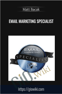 Email Marketing Specialist - Matt Bacak