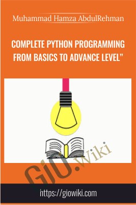 "Complete Python programming from Basics to Advance level"" - Muhammad Hamza AbdulRehman"