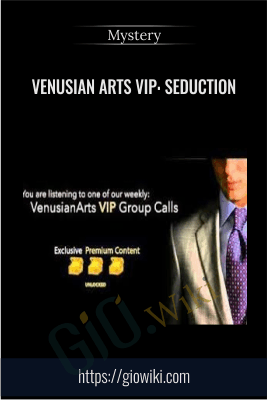 Venusian Arts VIP: Seduction - Mystery