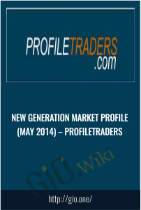 New Generation Market Profile (May 2014) – ProfileTraders