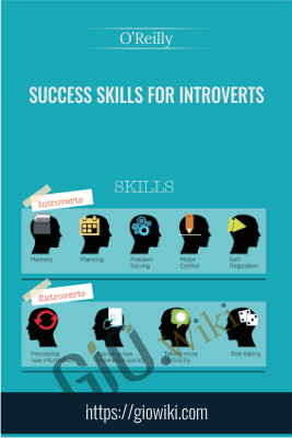 Success Skills for Introverts - O'Reilly