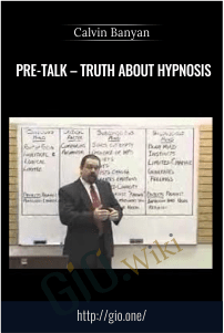 Pre-Talk – Truth About Hypnosis – Calvin Banyan