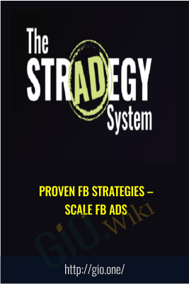 Proven FB Strategies – Scale FB Ads