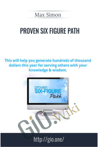 Proven Six Figure Path – Max Simon