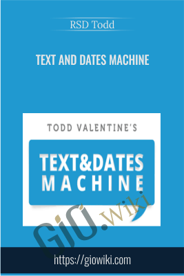 Text And Dates Machine - RSD Todd