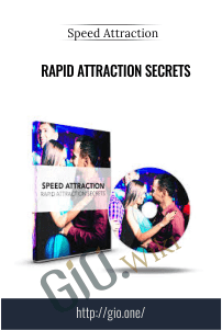 Rapid Attraction Secrets – Speed Attraction