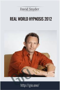 Real World Hypnosis 2012 – David Snyder