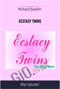 Ecstasy Twins – Richard Bandler