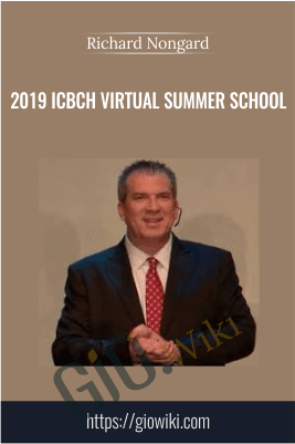 2019 ICBCH Virtual Summer School - Richard Nongard