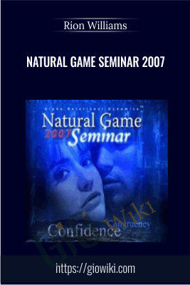 Natural Game Seminar 2007 - Rion Williams