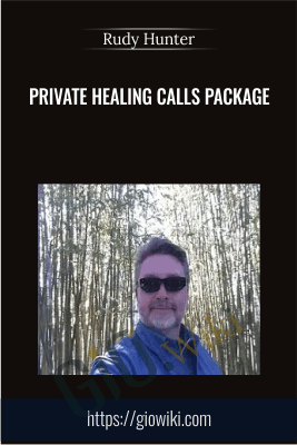 Private Healing Calls Package - Rudy Hunter