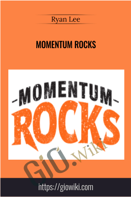 Momentum Rocks – Ryan Lee