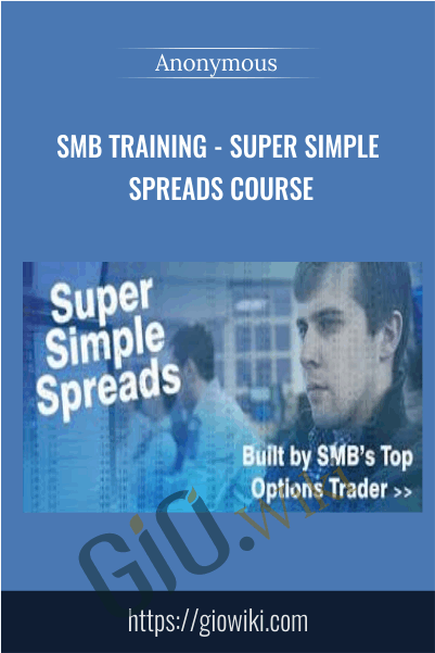 SMB Training - Super Simple Spreads Course